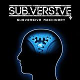 Subversive Machinery #12
