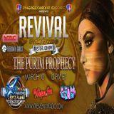 Revival The Purim Prophecies part ONE