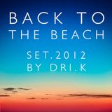 Back To The Beach by DRI.K
