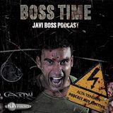 Javi Boss segunda temporada Podcast 18 Boss Time