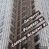 1-Oktavist, Powered by Caffeine Academy #1 w/ guest mix by Sal Mastro
