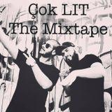 COK LIT - THE MIXTAPE- mixed by DJ BURAY & DJ DEEREY (RNB/DANCEHALL/REGGAETON/TURKISH POP)