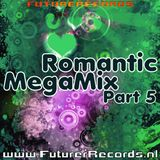 FutureRecords - RomanticMegaMix 5