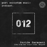 Post Scriptum Music Podcast 012 - Paride Saraceni live from The King's Club, Belgium