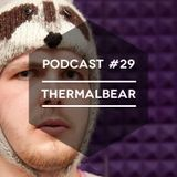 Mute/Control Podcast #29 - Thermalbear