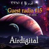 EDM Radio – Guest radio #15 [Airdigital] (15.07.2016)
