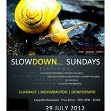 Slowdown Sunday's Opening Set - Rick Hunter 29 July 2012