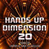 Hands Up Dimension 20 - Mixed by Carter & Funk / DJ Gollum