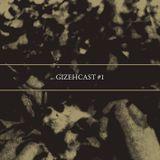 Gizehcast #1