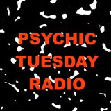"Psychic Tuesday Radio : ""Hot August Nights"""