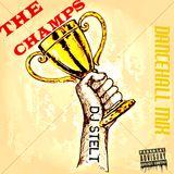 DJ STELT - THE CHAMPS DANCEHALL MIX 2016