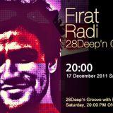 Firat Radi - 28Deep'n Groove Soundcast #02(28black.fm)(17.12.11)