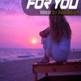 Dj Palladium - For You (Vol.96) (Kaeno Guest Mix)