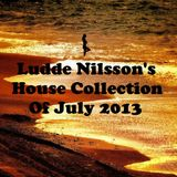 Ludde Nilsson's House Collection Of July 2013