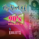 My Kind Of 90's Remixes Vol. 03