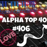 Alpha Top 40 #406 - week 11, 2015