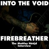 Into The Void - Firebreather