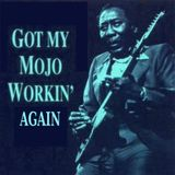 Got My Mojo Working Vol 2 [1928 to 1972] feat Chuck Berry, Muddy Waters, Howlin' Wolf, Willie Dixon