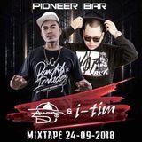 PIONEER BAR MDY MIXTAPE (24-09-2018)
