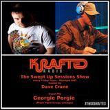 Dave Crane pres. Swept Up Sessions 45 - 7th April 2017 (Georgie Porgie Guest Mix)