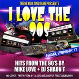I Love The 90s - Mike Love x The Firm @ The Dating Game 2-17-17