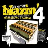 Blazin' 4 - The Mixtape - Disc 1 - DJ Nino Brown - From 2005