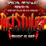 "Special ArtStylez - "" Artstyle Is My Drug "" - Mixed By Rave-D"