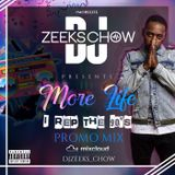 """MORE LIFE + DJ ZEEKS CHOW """"I REP THE 90'S"""" BIRTHDAY PARTY PROMO MIX"""