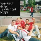 England 2018 World Cup Mixtape