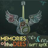 Memories of the Dees (Soft Rock 90's & 00's)