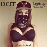 Legacy Mixtape Vol. 4 | @DJDCEE