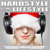 Hardstyle Is My Lifestyle Vol.5 (Mixed by VENUM)