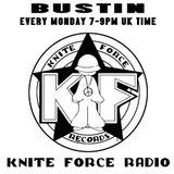 Bustin live on kniteforce radio 19th february