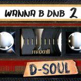 Wanna B DNB vol.2