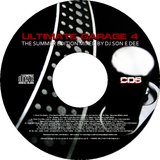 Ultimate Garage 4 - The Summer Edition CD5 Mixed By DJ Son E Dee
