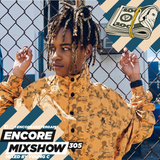 Encore Mixshow 305 by Young C