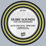 Hubie Sounds 107 - 26th Jan 2016