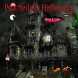 Psychedelic Halloween Vol. 1 (Mixed by Starcore aka Salik)