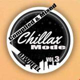 ChillaX Mode Vol.3