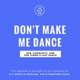 Don't Make Me Dance: 3/28/17