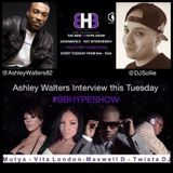 #BBHYPESHOW 10/03/2015 Special Guest's Ashley Walters, Dj Sollie & Harvey
