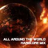 DJ Vybz - All Around The World Hardcore Mix (2016) *Special Edition*