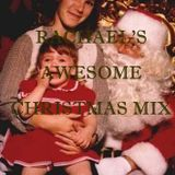 Rachael's Awesome Christmas Mix