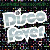 Dave Pineda Presents Disco Fever 3