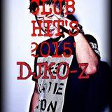 Club Hit's 2015' - DJ KO-Z
