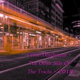 Urban Daydreams - The Other Side Of The Tracks - 2018