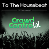To The Housebeat: Episode 24 - Deep Space