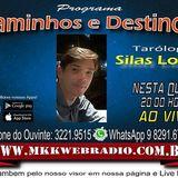 Programa Caminhos e Destinos 15.03.2018 Tarologo Silas Lopes e Baba Edson