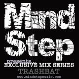 MindStep presents... TRASHBAT [Exclusive Mix #06]