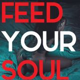 Feed Your Soul 5